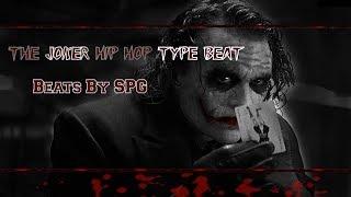 [FREE] The Joker Hip Hop Type Beat | Beats By SPG
