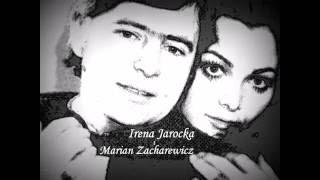 Irena Jarocka i Marian Zacharewicz - Kocha się raz