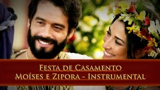 Festa de Casamento Moíses e Zipora - Os Dez Mandamentos -  Instrumental - Cantado - REMIX A.C
