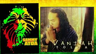 Sammy Atoa - Vaniah Toloa   GOT TO MOVE ON