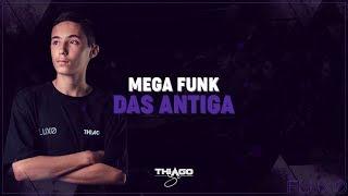 MEGA FUNK Das Antigas JUNHO 2018 (DJ Thiago SC)