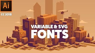 Variable and SVG Fonts in Illustrator CC 2018