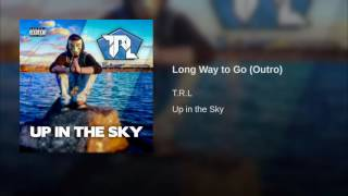 Long Way to Go (Outro)