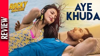Aye Khuda Song Out Rocky Handsome, Truly Melodious One - Bollywood Gossip 2016