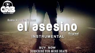 BASE DE RAP - EL ASESINO - UNDERGROUND - HIP HOP INSTRUMENTAL [Doble A nc Beats]