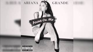 Ariana Grande Focus Remix FT Problem (Lil Jon)