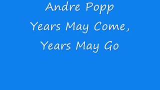 Andre Popp -  Years May Come, Years May Go.wmv