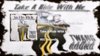 She's a Rebel - Twang & Round (ft. Sarah Ross)