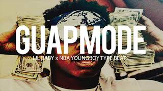 "(FREE) Lil Baby x Nba Youngboy Type Beat 2018 "" Guap Mode "" (Prod By TnTXD x @yunglando)"