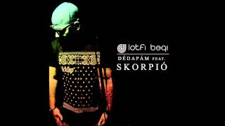 Lotfi Begi - Dédapám feat. Skorpió (Official Audio)