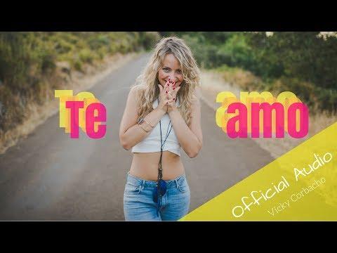 Te Amo de Vicky Corbacho Letra y Video