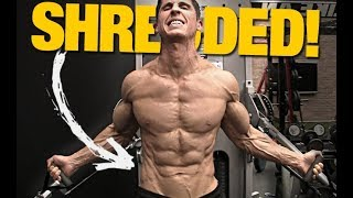 """How to Get that """"SHREDDED"""" Look (FAST!) width="""