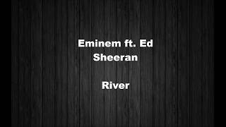 Eminem - River ft. Ed Sheeran (Lyrics) + مترجم للعربية (Arabic)