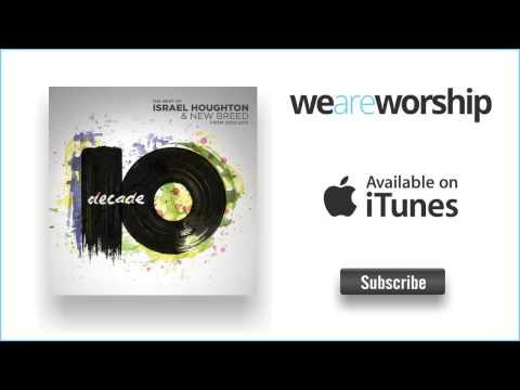 israel-houghton-you-hold-my-world-weareworshipmusic