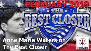 Anne Marie Waters - The Best Closer - February 2019