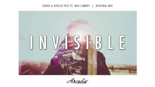Gerox & Apollo Vice Ft. Max Landry - Invisible [ARC064] *FREE DOWNLOAD*