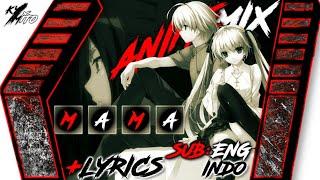 AMV Mama - Jonas Blue ft. William Singe (Cover) With Lyrics