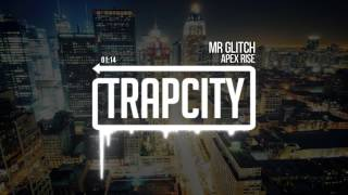 Apex Rise - Mr Glitch