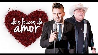 Humberto e Ronaldo - Dois Loucos de Amor (Clipe Oficial)