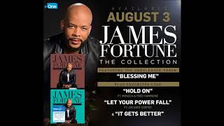 James Fortune - Blessing Me (AUDIO ONLY)