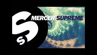 Mercer - Supreme (OUT NOW)