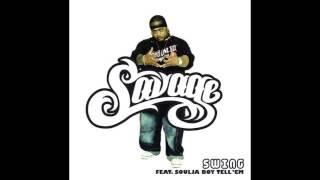 Savage feat. Soulja Boy Tell 'Em - Swing