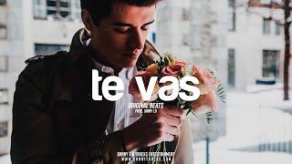"""Te vas"" - Reggaeton Latino x Instrumental (Prod.Danny E.B)"