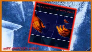DIRE STRAITS - Iron Hand (Alternative Version) - On Every Demo - (1990 - 1992)