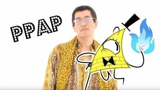 Bill Cipher and the PPAP song - animation