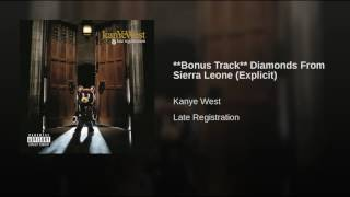 **Bonus Track** Diamonds From Sierra Leone (Explicit)