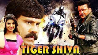 Tiger Shiva | Full HD Action South Dubbed Movie || Must Watch 1080p|