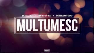 MAXY - MULTUMESC ( OFFICIAL TRACK )