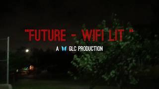 Future - WIFI LIT