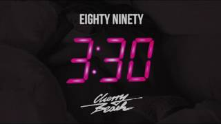 "Eighty Ninety - ""Three Thirty"" (Cherry Beach Remix)"