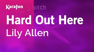 Karaoke Hard Out Here - Lily Allen *