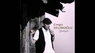 Cengiz Selimoğlu  Nazarlık 2014 Album  Cıktı