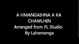 A hmangaihnaa ka chawlhin