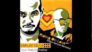 Carlos Silva feat Nelson Freitas - Riding on Love (Filipe Narciso Remixes) PREVIEW