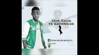 Dom Kevin  -  Te Kizombar