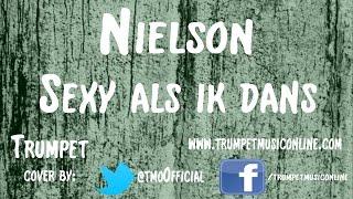Trumpet Cover - Nielson - Sexy als ik dans