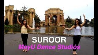 Suroor | Neha Kakkar & Bilal Saeed | MayU Dance Studios