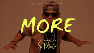 "[FREE BEAT] ""More"" Afrobeat Instrumental 