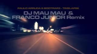 Paulo Arruda & Bootrar3 - Timelapse