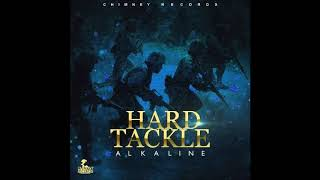 Alkaline -  Hard Tackle -  (Clean Version) -  March 2018