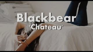 Blackbear - Chateau Lyrics / Traducao PTBR