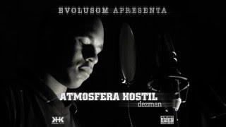 01 Dezman - Atmosfera Hostil - (RE)Abençoado