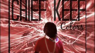 Chief Keef - Colors