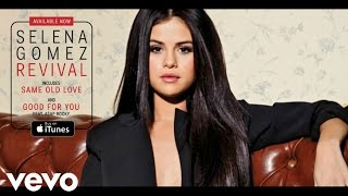 Selena Gomez - Same Old Love (Audio Only)