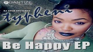 "Typheni  -   ""Be Happy""  (David Anthony & Dj Spen Remix)"