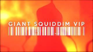 Herobust & Monxx - Giant Squiddim (Herobust VIP)